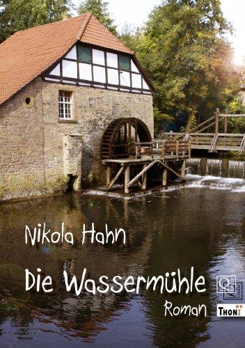 Die Wassermühle. Roman