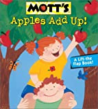 Mott's Apples Add Up, Megan E. Bryant and Monique Z. Stephens, 0448431254