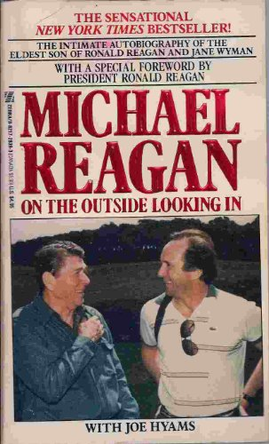 On The Outside Looking In by Michael Reagan with Joe Hyams