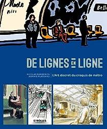 De lignes en ligne : L'art discret du croquis de métro par Nicolas Barberon
