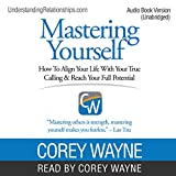 #8: Mastering Yourself: How to Align Your Life with Your True Calling & Reach Your Full Potential