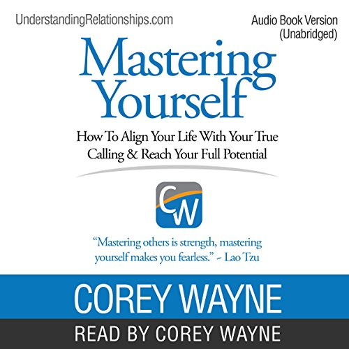 Mastering Yourself: How to Align Your Life with Your True Calling & Reach Your Full Potential cover