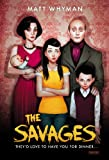 The Savages, Matt Whyman, 1468308564
