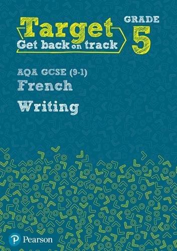 [D.O.W.N.L.O.A.D] Target Grade 5 Writing AQA GCSE (9-1) French Workbook (Modern Foreign Language Intervention) TXT