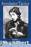 img - for Avoidance Tactics (Velvet Touch) by Sky Gilbert (2001-04-02) book / textbook / text book
