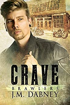 Crave (Brawlers Book 1) by [Dabney, J.M.]
