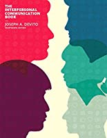 The Interpersonal Communication Book (14th Edition)