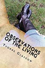 Observations Of The Living: Poetry Inspired By Life Paperback