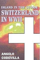 Island in the Storm: Switzerland in World War II Hardcover