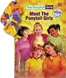 Meet the Ponytail Girls, Bonnie Compton Hanson, 1584110295