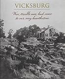 Vicksburg, Time-Life Books Editors, 0783547137
