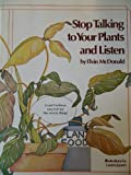 Stop Talking to Your Plants and Listen, Elvin McDonald, 0308102886