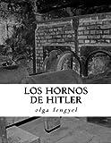 img - for Los Hornos de Hitler (Spanish Edition) by olga lengyel (2015-08-11) book / textbook / text book