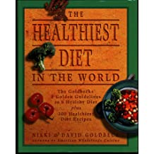 The Healthiest Diet in the World/ A Cookbook & Mentor (Dutton)