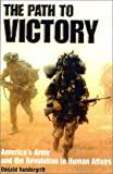 The Path to Victory, Donald Vandergriff, 0891417664