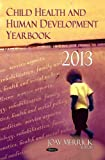 Child Health and Human Development Yearbook 2013