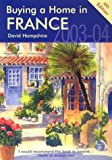 Buying a Home in France, David Hampshire, 1901130770