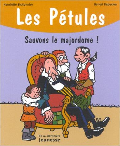 Pétules (Les) n° 10<br /> Sauvons le majordome !