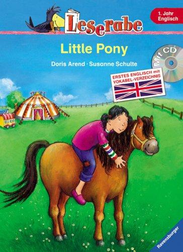 Leserabe Englisch. Little Pony. Erstes Englisch mit Vokabel-Verzeichnis, mit CD