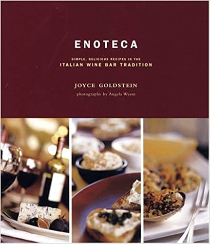 Enoteca: Simple, Delicious Recipes in the Wine Bar Tradition