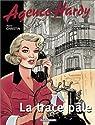 Agence Hardy, tome 2 : La trace pâle par Christin