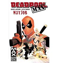 Deadpool Max : Nutjob par David Lapham
