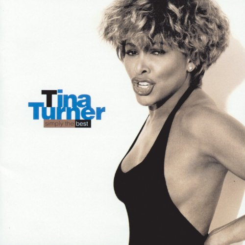 Tina Turner Simply The Best Music