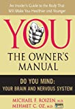 Do You Mind: Your Brain and Nervous System