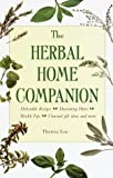 The Herbal Home Companion, Theresa Loe, 0517205548
