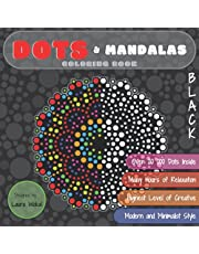 DOTS & Mandalas Coloring Book: Highest Level of Creative in BLACK Version