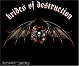 Runaway Brides by Brides of Destruction (2005-09-27)