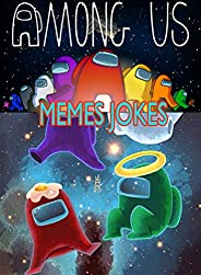Among Us Funny for kids: Top Comedy Hits, Among Us Funny Jokes And Menes With Fan Art And More Cool Stuff (Eng