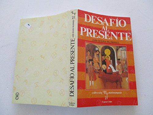 Desafío al presente: Los toros vistos desde Cataluña (Colección La Tauromaquia) (Spanish Edition) ()