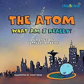 Amazon.com: The Atom: What Am I Really? eBook: Terressa ...
