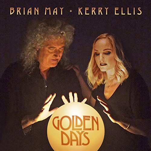 Brian May & Kerry Ellis - Golden Days (2017) [WEB FLAC] Download