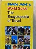 Pan Am's World Guide, inc. Pan American World Airways, 0394496302