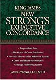 King James New Strong's Exhaustive Concordance of the Bible, James Strong and Thomas Nelson Publishing Staff, 0785247238