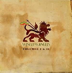 Wingless Angels - Volume I & II