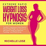 Extreme Rapid Weight Loss Hypnosis for Women: The
