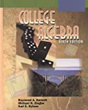 College Algebra, Barnett, Raymond A. and Ziegler, Michael R., 0070063214