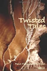 Twisted Tales: Flash Fiction with a twist by Annie Evett (24-Feb-2013) Paperback Paperback