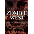 The Zombie West Trilogy