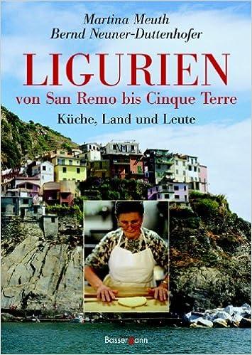 Ligurien - von San Remo bis Cinque Terre