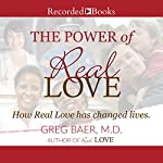 The Power of Real Love | Greg Baer