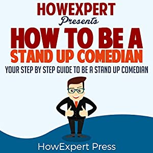 How to Be a Stand Up Comedian Audiobook