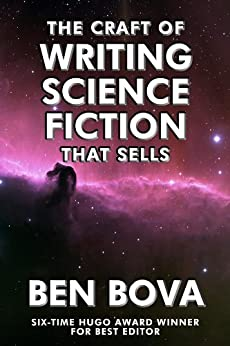 The Craft of Writing Science Fiction that Sells by [Bova, Ben]