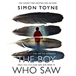 The Boy Who Saw | Simon Toyne