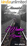 Chronicles of a Meth Addict: Women in Recovery (Breaking Chains Chronicles of a Meth Addict Book 2)