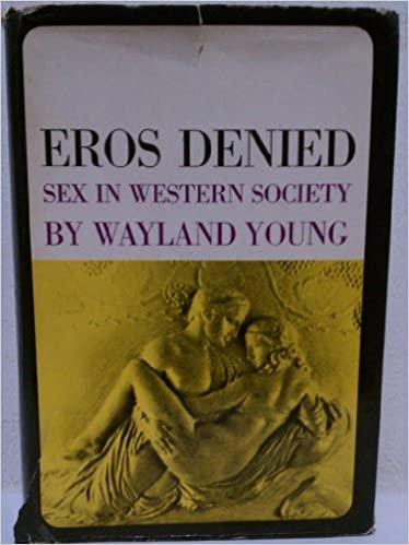 Denied eros in sex society western