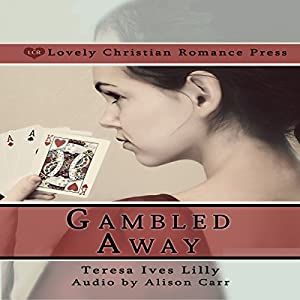 Gambled Away Audiobook